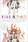 Kiss & Hell (The Hell Series)