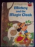 Walt Disney Productions Presents Mickey and the Magic Cloak, Various, 0394825667