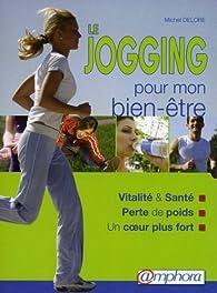 Le jogging pour mon bien-être par Michel Delore