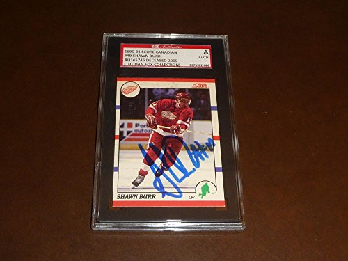 1990 SHAWN BURR DETROIT RED WINGS DECEASED SIGNED HOCKEY CARD SGC AUTH ()