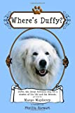 Where's Duffy?, Margo Mayberry, 1453632093