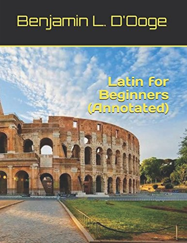 Latin for Beginners (Annotated) ebook