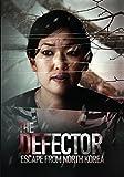 Buy The Defector: Escape From North Korea