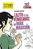 Lilith et la vengeance du Dark Magician