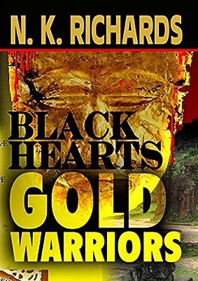 Black Hearts, Gold Warriors