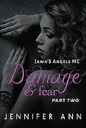 Damage & Fear: Jawa's Angels MC