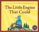 The Little Engine That Could: Classic Edition