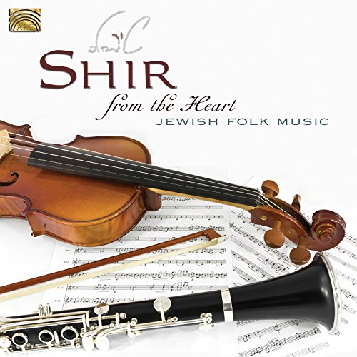 Shir from the Heart: Jewish Folk Music