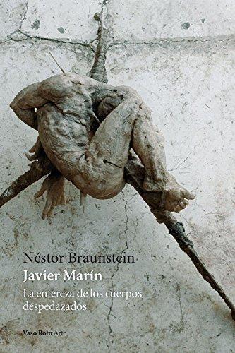 Descargar Libro Javier Marín Néstor Braunstein (argentina)