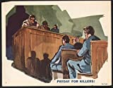 Payday for Killers Lobby Card-a courtroom painting. Picture