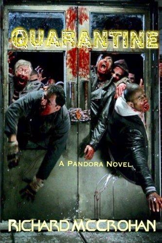 [Quarantine: A Pandora Novel] (Zombie Quarantine)
