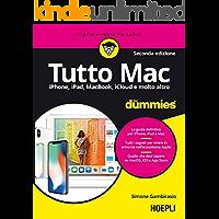 Tutto Mac for dummies: iPhone, iPad, MacBook, iCloud e molto altro