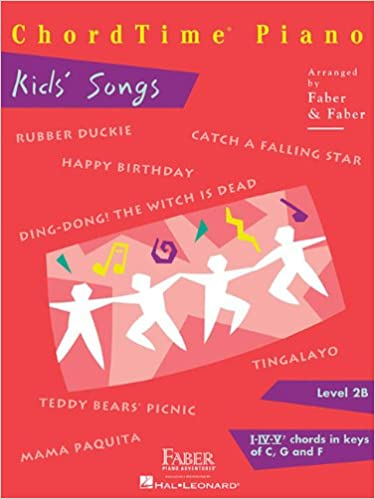 Chordtime Piano Kids Songs Level 2b Nancy Faber Randall Faber
