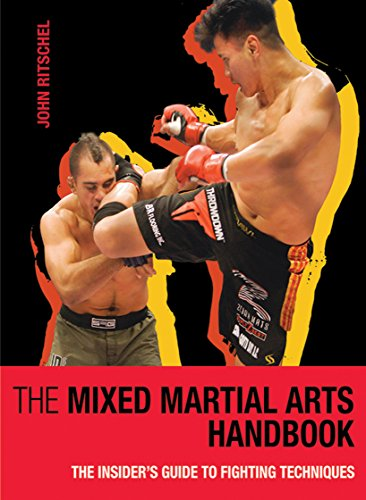 Octagon Martial Arts - The Mixed Martial Arts Handbook: The Insider's Guide to Fighting Techniques