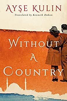 Without a Country by [Kulin, Ayse]
