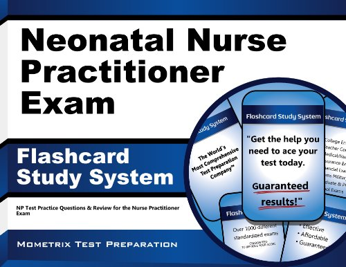 Neonatal Nurse Practitioner Exam Flashcard Study System: NP Test Practice Questions & Review for the Nurse Practitioner Exam Pdf
