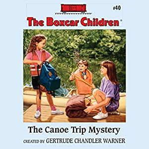The Canoe Trip Mystery Audiobook