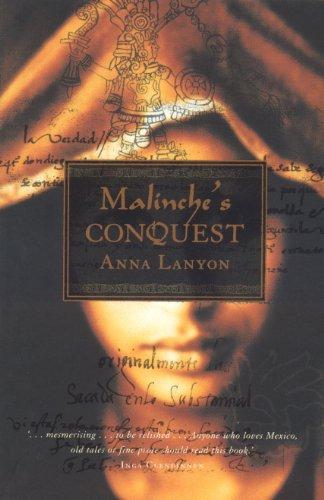 Malinche's Conquest por Anna Lanyon