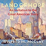 Land of Hope: An Invitation to the Great American