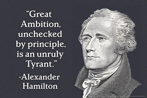 Great Ambition Alexander Hamilton Quote Poster 24x36 inch