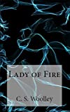 Lady of Fire (The Chronicles of Celadmore Book 5)
