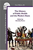 History of Public Health and the Modern State, , 905183621X