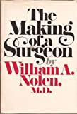 img - for The Making of a Surgeon book / textbook / text book