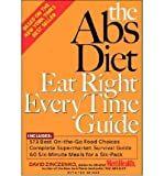 The ABS Diet Eat Right Every Time Guide (Paperback) - Common
