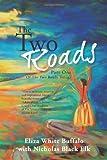 The Two Roads, Eliza White Buffalo, 1481790986