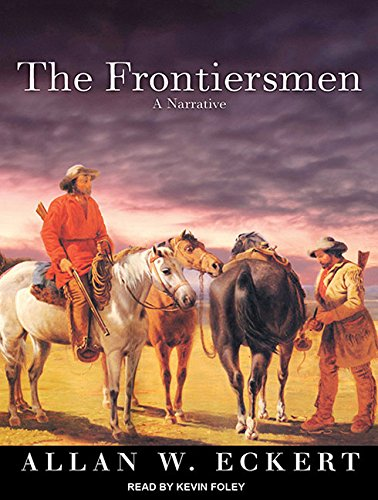 The Frontiersmen: A Narrative by Tantor Audio