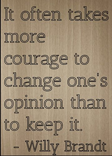 courage to change...