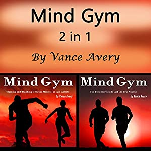 Mind Gym: 2 in 1 Powerful Ways to Boost Your Sports Motivation and Performance Audiobook