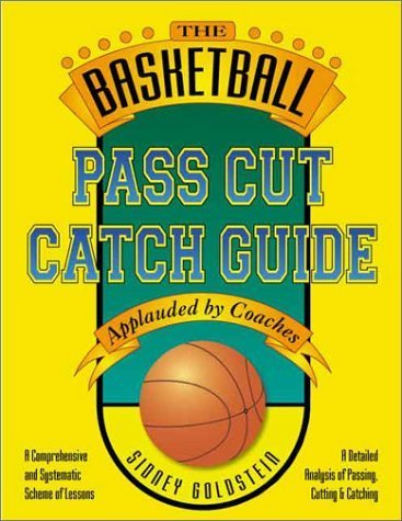 Catch Guide (Nitty Gritty Basketball Series) by Sidney Goldstein (1999-02-01) ()