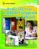 Reducing Your Carbon Footprint at School, Jeanne Nagle, 1404217746