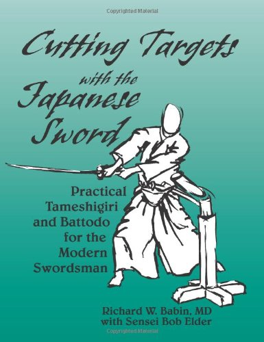 Read Online Cutting Targets With The Japanese Sword: Practical Tameshigiri and Battodo pdf