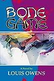 Bone Game: A Novel (American Indian Literature and Critical Studies Series)