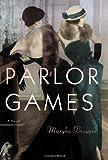 Parlor Games, Maryka Biaggio, 0385536224