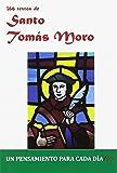 366 Textos de Santo Tomas Moro (Un pensamiento para cada día)