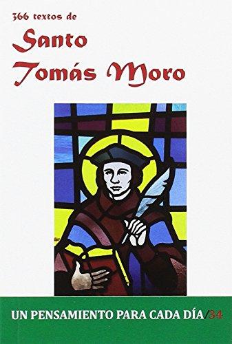 366 Textos de Santo Tomas Moro (Un pensamiento para cada día) por Cervera Barranco, Pablo