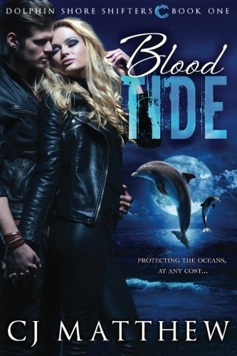 Blood Tide: Dolphin Shore Shifters book 1 (Volume 1) ebook