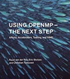 Using OpenMP―The Next Step: Affinity, Accelerators, Tasking, and SIMD (Scientific and Engineering Computation)