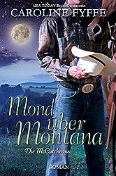 Mond über Montana (Die McCutcheons 3) (German Edition)