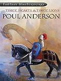 Three Hearts & Three Lions (FANTASY MASTERWORKS Book 40)