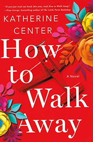 How to Walk Away: A Novel cover