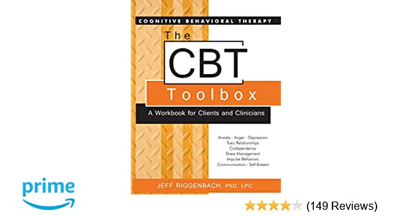 Hot Topic Behavioral Treatments For >> Amazon Com The Cbt Toolbox A Workbook For Clients And