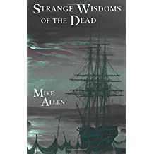Strange Wisdoms of the Dead