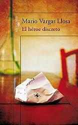 El héroe discreto (Spanish Edition)