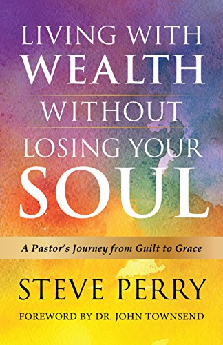 ithout Losing Your Soul: A Pastor's Journey from Guilt to Grace ()