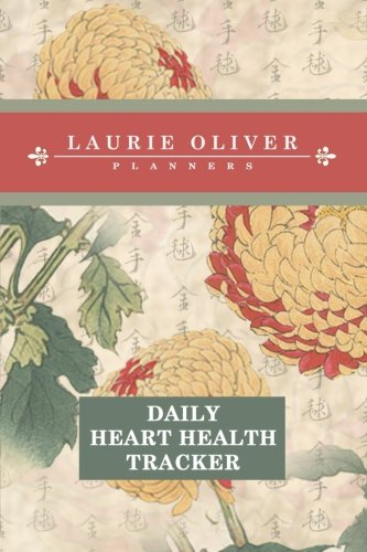 (Daily Heart Health Tracker (Keika Hasegawa Chrysanthemum Flowers from Vintage Japanese Woodblock Prints Cover): 365 days of daily tracking of signs of ... of heart failure in women) (Volume 2))