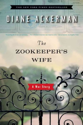 The Zookeepers Wife A War Story The Zookeepers Wife
